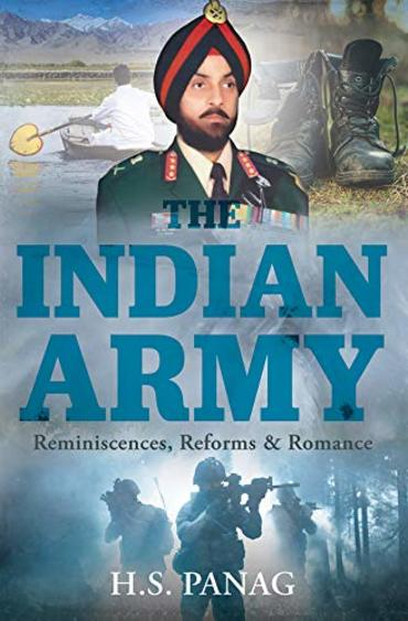 Indian Army : Reminiscences Reforms & Romance