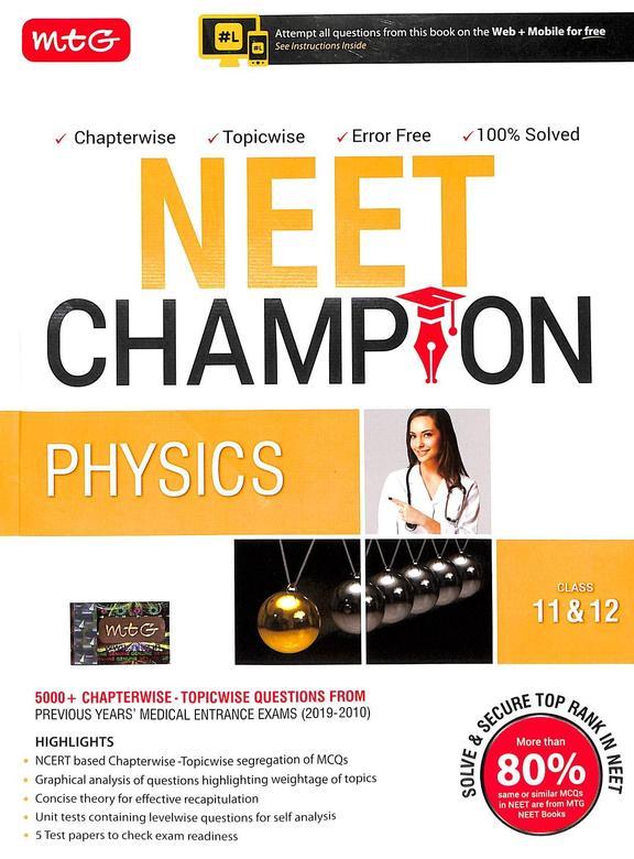 Neet Champion Physics Class 11 & 12