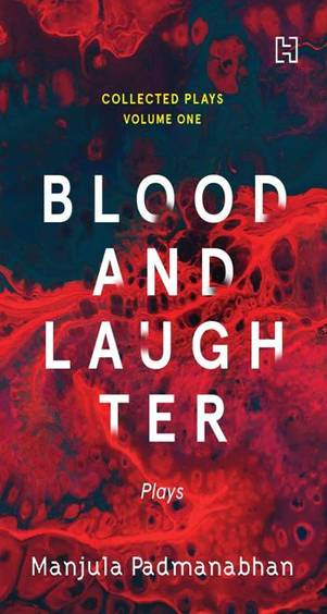 Blood & Laughter : The Collected Plays Vol 1