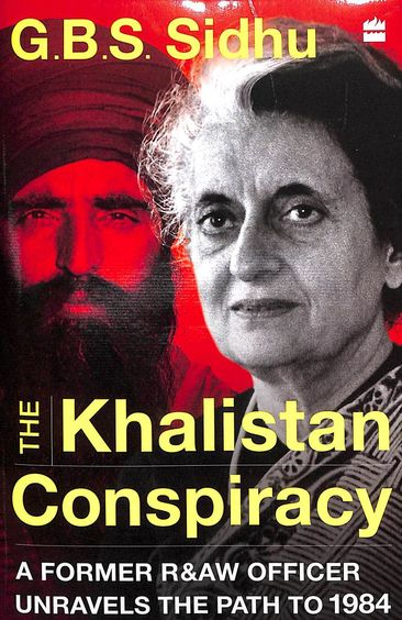 Khalistan Conspiracy : A Former R&Aw Officer Unravels The Path To 1984