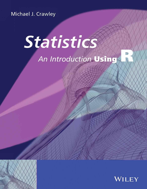 Buy Statistics: An Introduction Using R book : Michael J