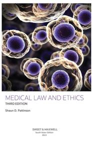 Medical Law and Ethics (3rd Edition)