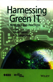 Harnessing Green IT: Principles and Practices (Wiley - IEEE)
